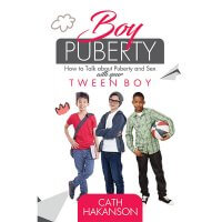 Safe4Kids 'Boy Puberty - How to talk about puberty and sex with your tween boy' Book