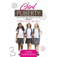 Safe4Kids 'Girl Puberty - How to talk about puberty and sex with your tween girl' Book