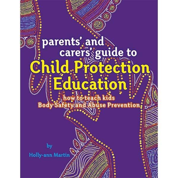 Safe4Kids 'Parents' and Carers' Guide to Child Protection Education' Book