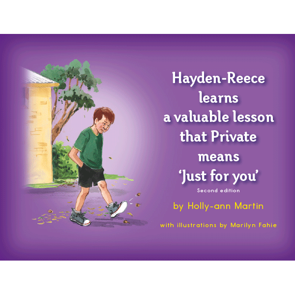 "Safe4Kids ""Hayden-Reece Learns a Valuable Lesson That Private Means 'Just For You'"" Book"