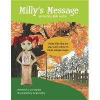 Safe4Kids 'Milly's Message - Protecting Kids Online' Book